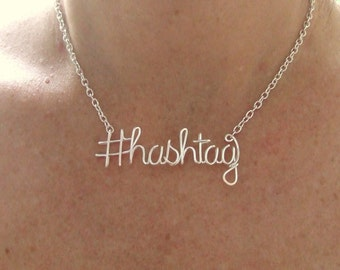 Hashtag Necklace Twitter Instagram Facebook Silver Hashtag Necklace Funny Quote Personalized Word Necklace Wire Wrap Jewelry Gifts under 30