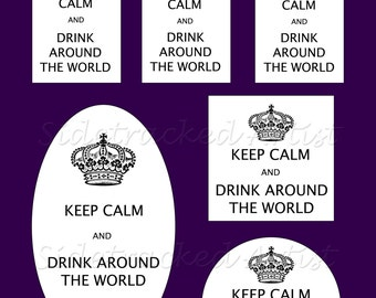 KEEP CALM and Drink Around the World Printable 8 1/2 x 11 Digital Tag Collage No.316