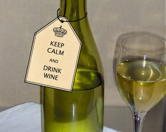 KEEP CALM and Drink Wine Tags 2 x 3 inch parchment gift tags Printable INSTANT Download Tags No. 320