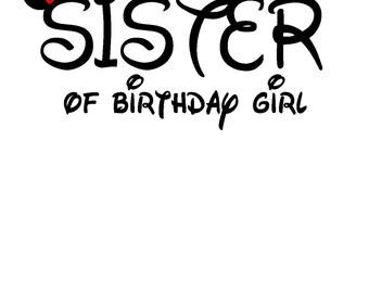 Mickey Sister of Birthday Girl Iron On Vinyl Decal