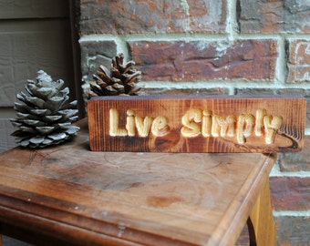 Live Simply Carved Wood Sign - Reclaimed Wood