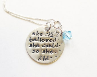 She Believed She Could So She Did Hand Stamped Necklace. Personalized inspirational necklace for graduation. Sterling silver.