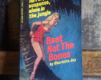1960s Beat Not The Bones / Charlotte Jay / Rare Paperback