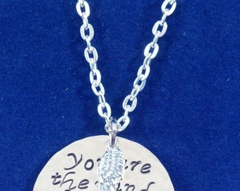 you are the wind beneath my wings, handstamped, and angel wing charm