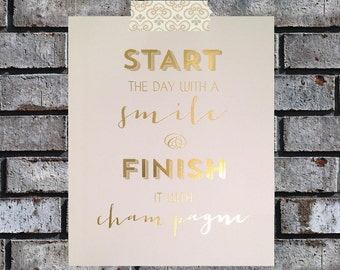 Start the day Gold Foil Metallic Print 8 by 10 inches