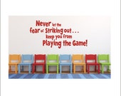 Never Let the Fear of Striking Out Vinyl Decal Wall Decal Vinyl Wall Decal Sports Athletic Baseball Boy Nursery Bedroom Wall Housewares