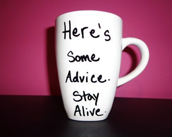 Here's some advice, stay alive. Hunger games, catching fire, Haymitch Abernathy