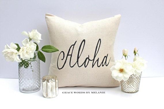 ALOHA 18 x 18 Pillow Cover