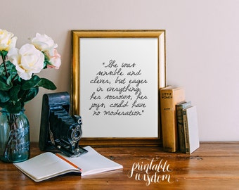 Jane Austen Quote Printable, Inspirational quotes art print poster, wall decor, digital - She was sensible and clever... Printable Wisdom