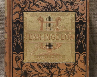 The Poetical Works of Jean Ingelow Including The Shepherd Lady and Other Poems 1880