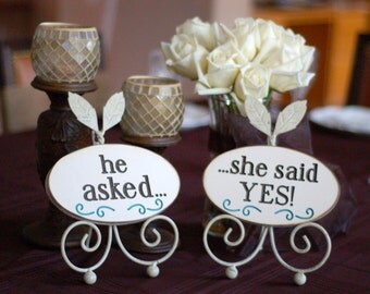 He Asked and She Said Yes Wedding Signs