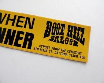 Boot Hill Saloon Vintage Bumper Sticker Daytona Beach FL