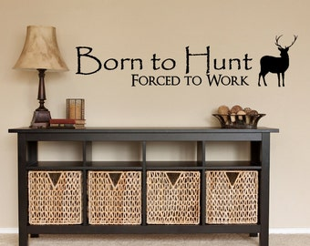Hunting Decor - Hunting Wall Decal - Hunt - Born to Hunt - Rustic - Wall  Decals - Deer - Deer Decal - Deer Wall Decal - Live Laugh