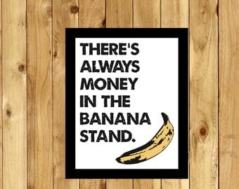 theres always money in the banana stand george bluth michael arrested development quote gob tv show quote andy warhol inspired art