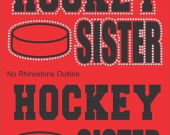 Hockey Sister Shirt/ Hockey Shirts/ Vinyl Rhinestone Hockey Sister T Shirt/ Hockey Sister Gift/ Many Colors