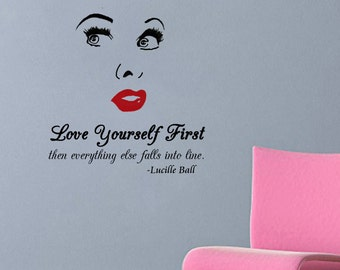 """Lucille Ball-Love Yourself First -Wall Decal (with red lips) (20"""" X 22"""")"""