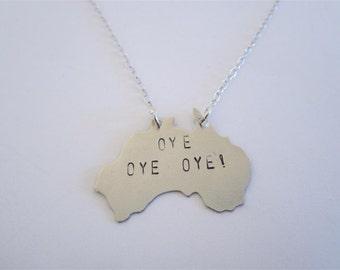 OYE OYE OYE! necklace, nickel silver Australia necklace, Aussie Aussie Aussie, Oye Oye Oye necklace