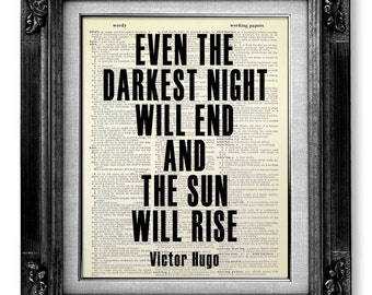 INSPIRATIONAL Quote Art, Inspirational POSTER, MOTIVATIONAL Wall Decor, Musical Theatre Decor, Even darkest night will end the sun will rise