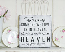 Remembrance Gift! Because Someone Is In Heaven/ Heaven in our Home, Memorial Shelf Sitter Condolence Plaque Brown Ivory Subway Style Sign