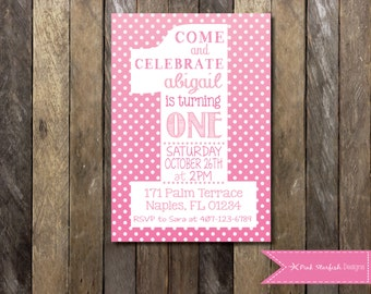 First Birthday Invitation, 1st Birthday Invitation, Pink  Polka Dot, Printable Invitation, Pink, One, Girl Birthday Invitation, Pink