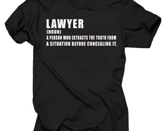 Lawyer T-Shirt Gift For Lawyer Profession Funny Tee Shirt