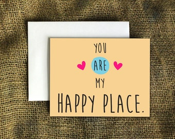 You Are My Happy Place Card I Love You Card Anniversary Card Boyfriend Card Girlfriend Card Valentine's Day Card Husband Card Wife Card