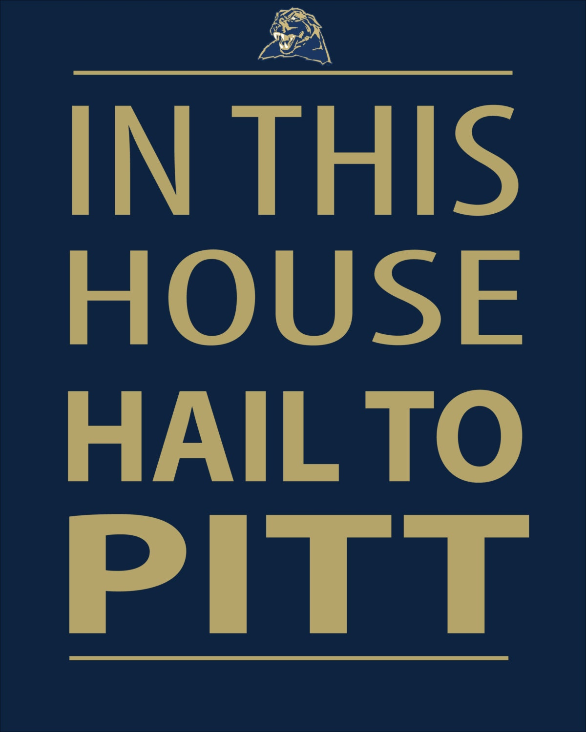 In This House Hail To Pitt Instant Download Digital Print