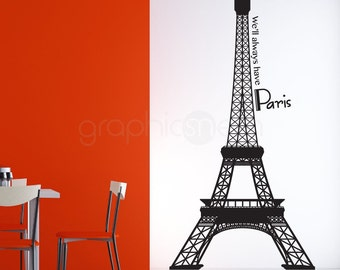 EIFFEL TOWER - Well Always have Paris - Wall Decals with Quote interior decor by GraphicsMeshs