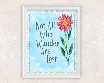 Not All Who Wander Art Lost Art Print - 8x10 - Wanderlust - Inspirational Quote Wall Art - Item #555