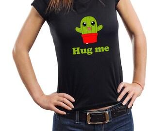 Hug Me Cactus Woman Top Funny T-Shirt Tee Shirt