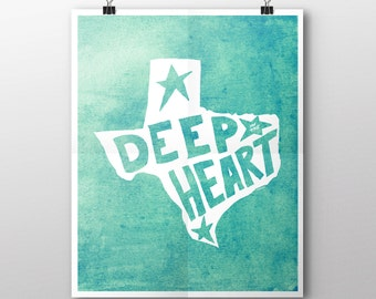 INSTANT DOWNLOAD Deep in the Heart Texas Digital Download Print