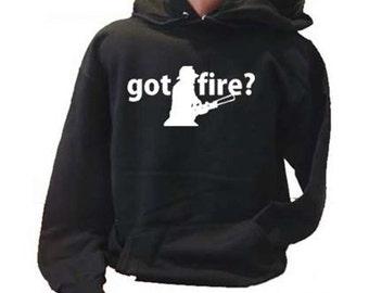 Got Fire? Firefighter Fireman Adult Hoodie