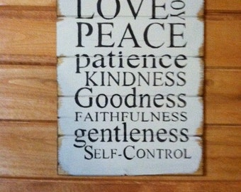 Fruits of the Spirit Love Joy Peace Patience Kindness Goodness Faithfulness Gentleness Self Control hand-painted wood sign