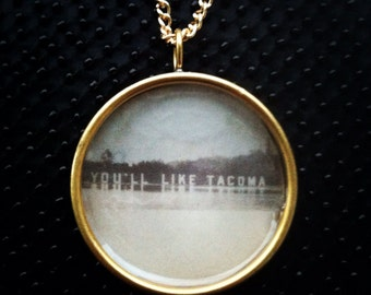 You'll Like Tacoma Necklace