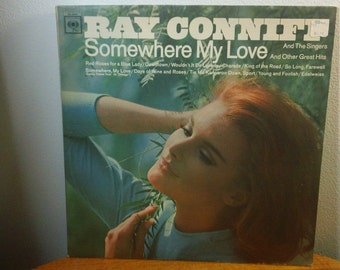 "Ray Conniff And The Singers - Somewhere My Love - CL 2519 - 12"" vinyl lp, hi-fi mono album (Columbia Records,1966) 2-eye/360 Sound"