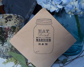 Eat Drink and Be Married Personalized Mason Jar Light Burlap Kraft Paper Wedding Cocktail Napkins- set of 50