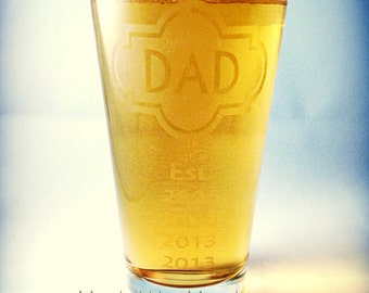 Custom Personalized Etched Beer Glass - ONE GLASS for Dad, Grandpa, Papa, etc. Perfect for Father's Day! Gift For Him - Gift for Dad