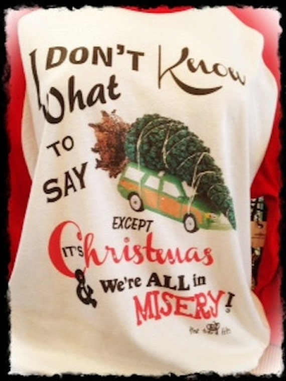 Griswolds Christmas Vacation Quotes: Items Similar To Griswold Christmas Vacation Quote Raglan