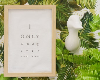 I only have eyes for you- Black and White-Embroidery Poster