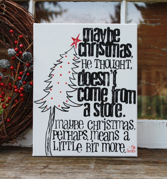 Dr Seuss Quotes Love Quotes On Canvas Original Painting 11x14: 11x14 Dr. Seuss Quote From The Grinch Who Stole By Houseof3