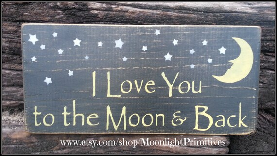 I Love You To The Moon And Back, Wooden Signs, Nursery Decor , Baby Shower Gift