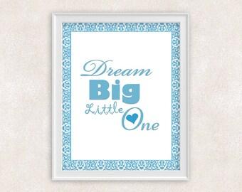 Dream Big Little One - Nursery Art - 8x10 Print - Boy Nursery - Blue Baby's Room - Item #558