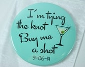 Tying the knot bachelorette Button, in ANY color, three and a half inch PIN BACK button