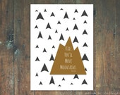 RESERVED FOR MEGHAN Kid You'll Move Mountains Geometric Child's Nursery Wall Art 8x10