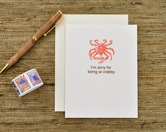 I'm sorry for being so crabby - punny letterpress card
