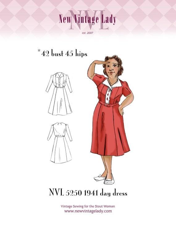 1940s Sewing Patterns – Dresses, Overalls, Lingerie etc NVL 1940s Day Dress 42 bust PLUS SIZE 5250 $25.00 AT vintagedancer.com
