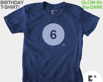 Birthday Shirt 6, Sixth 6th Kids Birthday TShirt, GLOWS IN DARK, Boys Birthday Shirt, Girls Birthday Shirt, 6th Birthday, Gift for Boy, Bday
