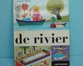 rare vintage 70s children's book by Alain Gree -de rivier