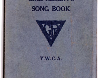 1929 YWCA Girl Reserve Song Book