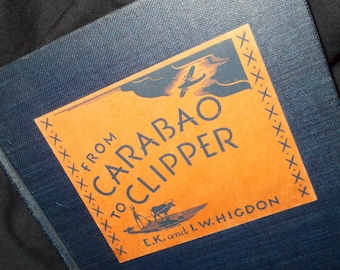 1941 From Carabao to Clipper Book